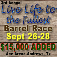 Upcoming Barrel Race at Ace Arena in Andrews Tx, $15,000 Added Sept 26-28, 2014