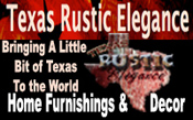 Texas Rustic Ellegance Home Decor and Furnishings